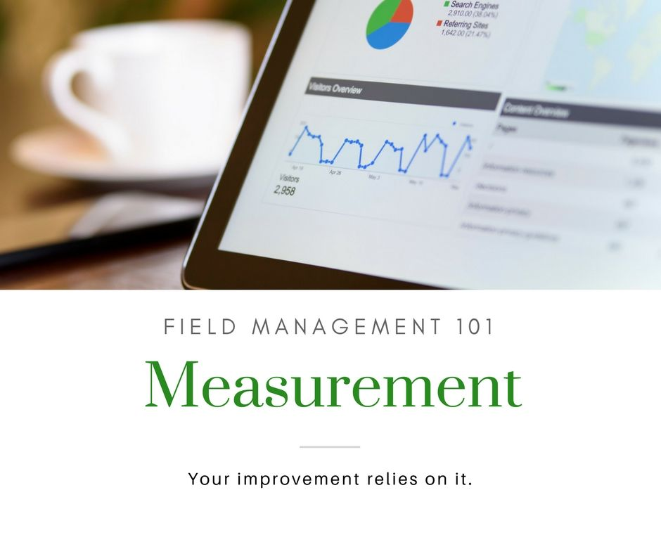 Field Management 101: Measurement