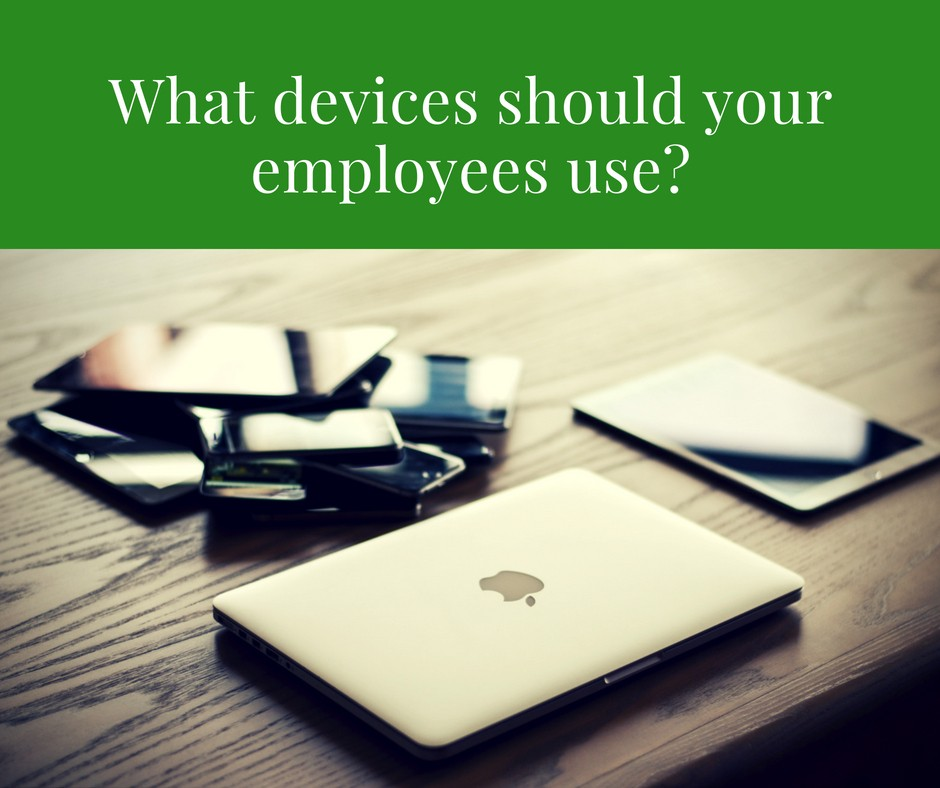 What devices should your employees use with your field service software? There are so many!