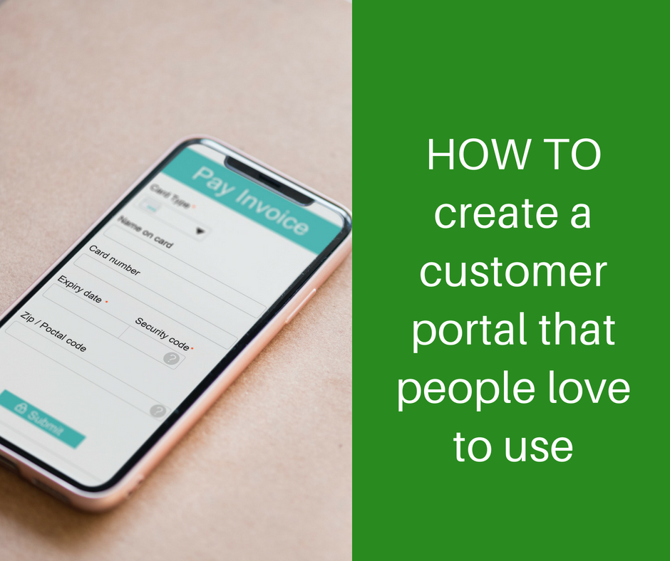 How to create a customer portal that people love to use