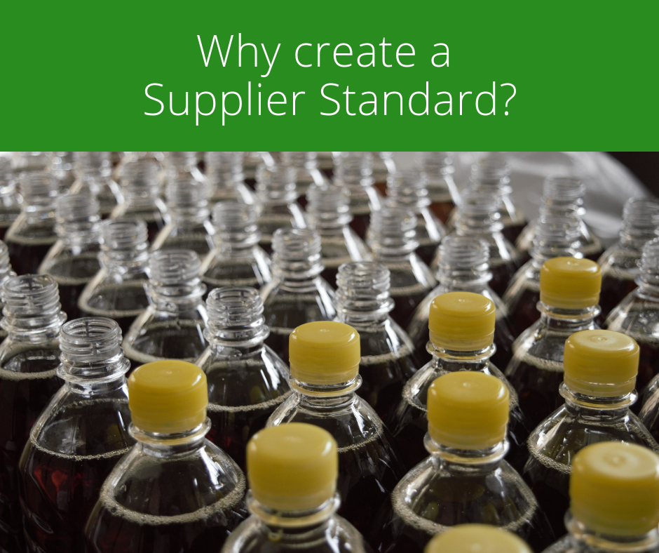 Why create a Supplier Standard?